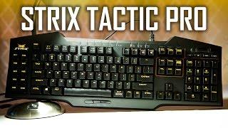 asus Strix Tactic Pro Mechanical Gaming Keyboard