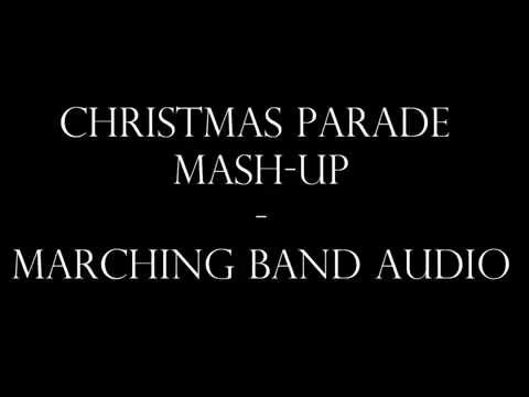 Christmas Parade Mash-Up - Marching Band Audio