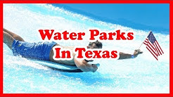 Top 5 Water Parks In Texas | US Travel Guide