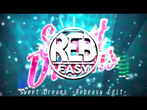 Eurythmics  Sweet Dreams  Rebeasy Club Edit  + Download