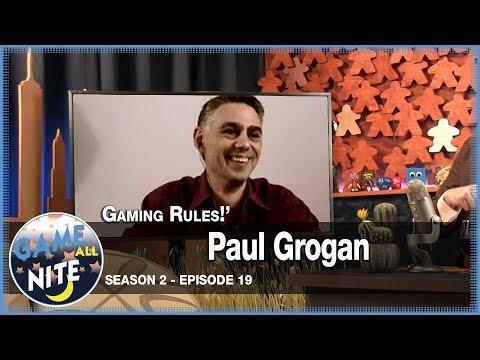 S2E19 - Paul Grogan Of Gaming Rules!