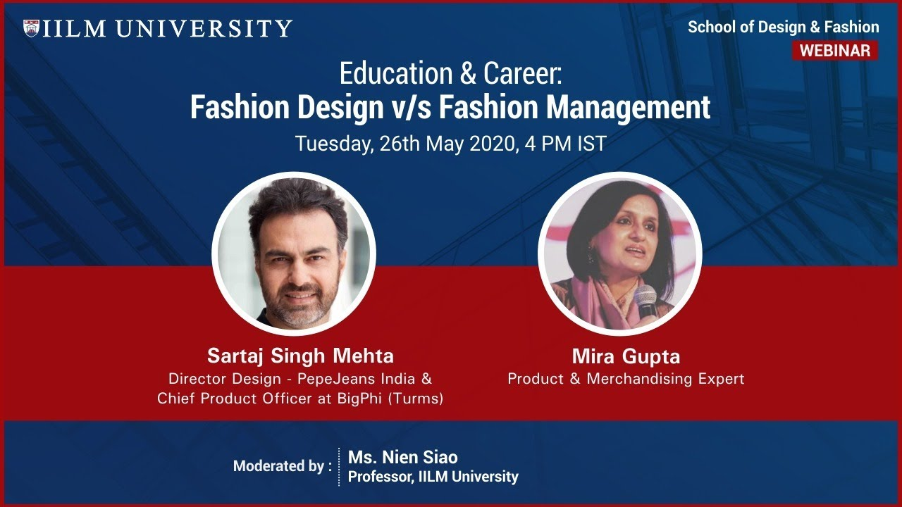 Education Career Fashion Design V S Fashion Management Iilm University Webinar Youtube