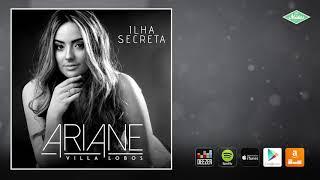 Baixar Ariane Villa Lobos - Ilha Secreta (Áudio Oficial)