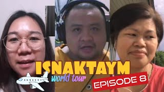 ISNAKTAYM Episode 8 - May Pa-World Tour Ngayong Father's Day