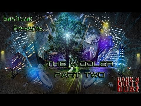 [DUBSTEP] DJ Sashwat Presents The Widdler (Part 2)