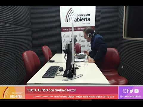 """""""PELOTA AL PISO"""" con Gustavo Lazzari / 17-04-21 / Radio Conexión Abierta"""
