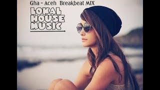 Remix Aceh Break Beat 2019