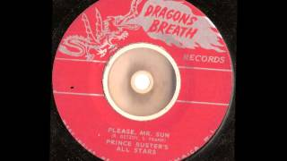 Prince Buster all stars --  Please mr. Sun --  Dragons breath records