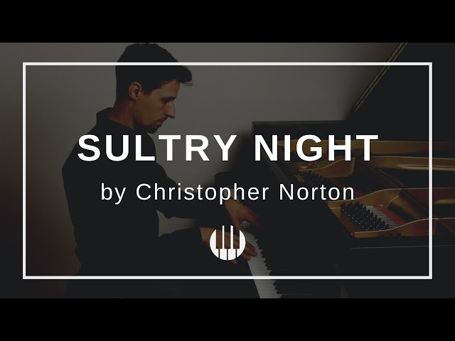 Sultry Night by Christopher Norton