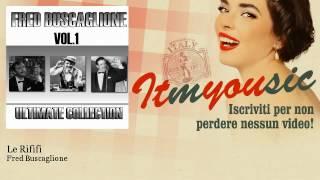 Fred Buscaglione - Le Rififi - ITmYOUsic