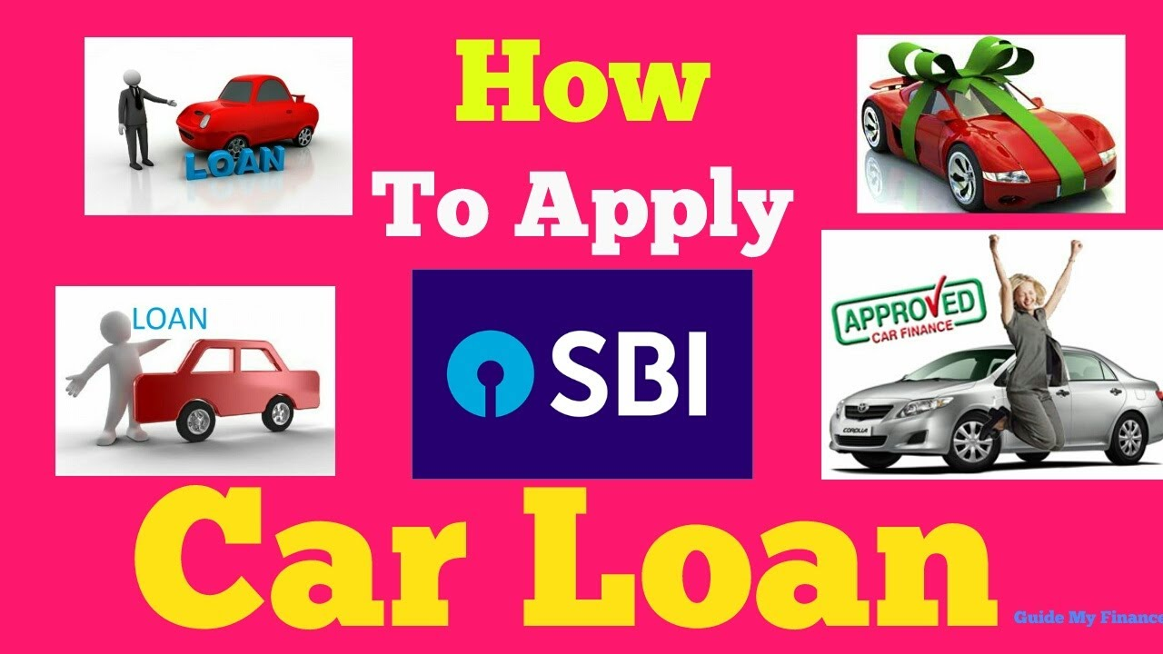 How To Apply Car Loan In Sbi Complete Guide On Sbi Car Loan Youtube