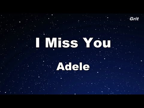 I Miss You - Adele Karaoke 【No Guide Melody】 Instrumental