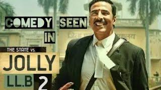 Jolly LLB 2 -  Comedy seen