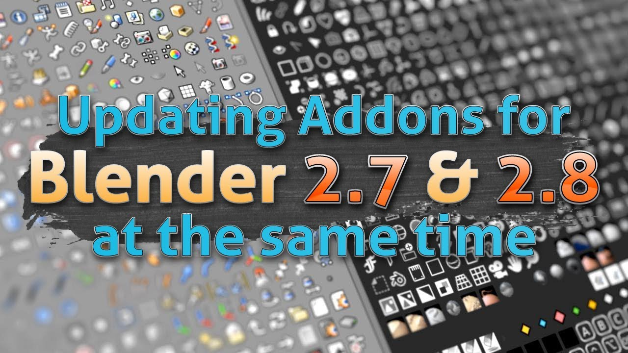 Update Addons with both Blender 2 8 and 2 7 Support | Moo-Ack