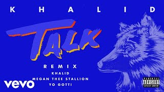 Cover images Khalid, Megan Thee Stallion, Yo Gotti - Talk REMIX (Audio)