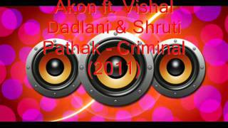 Gambar cover Akon ft. Vishal Dadlani & Shruti Pathak - Criminal (2011)