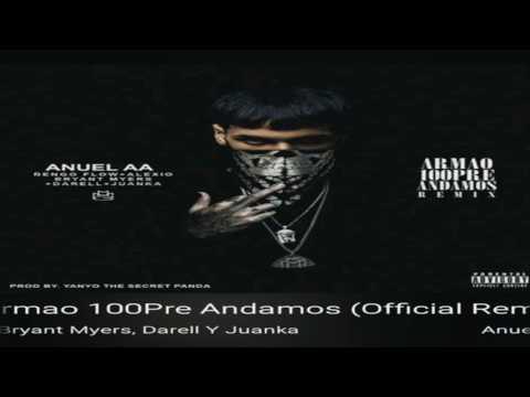 Anuel Ft Ñengo Flow, Alexio, Bryant Myers – Armao 100Pre Andamos – Remix (RealG4Life)
