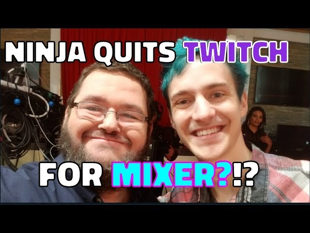 Ninja Left Twitch For Mixer - What does this mean for twitch?