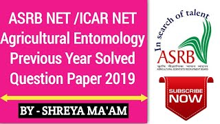 ASRB NET /ICAR NET Agricultural Entomology Previous Year Solved Question Paper 2019|Agriculture & GK
