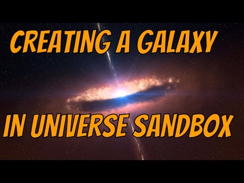 CREATING A GALAXY - Universe Sandbox 2 + Galactic Evolution