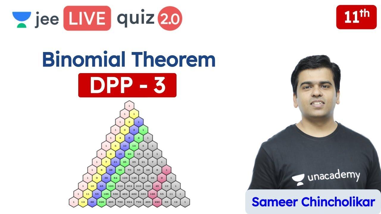 JEE: Binomial Theorem DPP 3 | Class 11 | Unacademy JEE | JEE Maths | Sameer Chincholikar