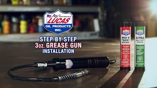 Lucas Oil 3oz Grease Gun Step by Step Installation