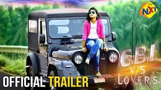 CBI Vs Lovers Movie Official Trailer   Lovers Day Special   TVNXT Telugu