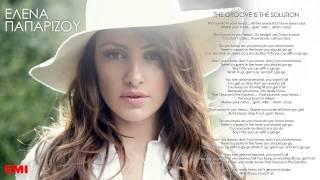 Έλενα Παπαρίζου - The Groove Is The Solution