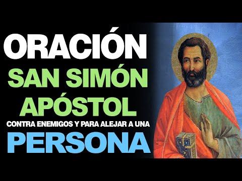 🙏 Oración a San Simón Apóstol CONTRA ENEMIGOS Y ALEJAR A UNA PERSONA 🙇
