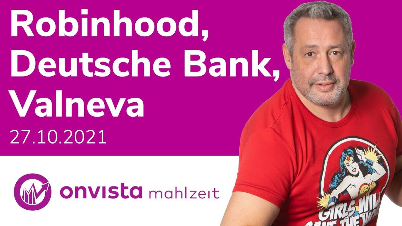 Download Robinhood, Deutsche Bank, Valneva und BASF kann noch so gut liefern, es hilft nichts