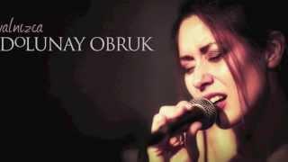 Aşık Olmak İstemem (tango) - Dolunay Obruk