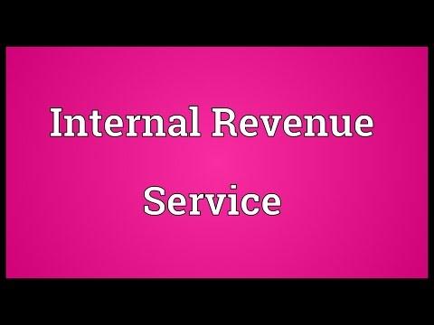 Internal Revenue Service Meaning