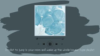 Download Kpop playlist to jump in your room and wake up the whole house/ hype playlist