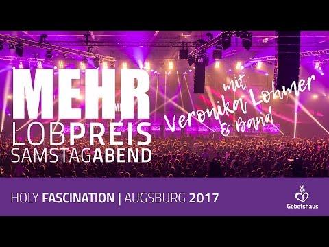 Lobpreis mit Veronika Lohmer und Band (Samstag Abend der MEHR 2017)