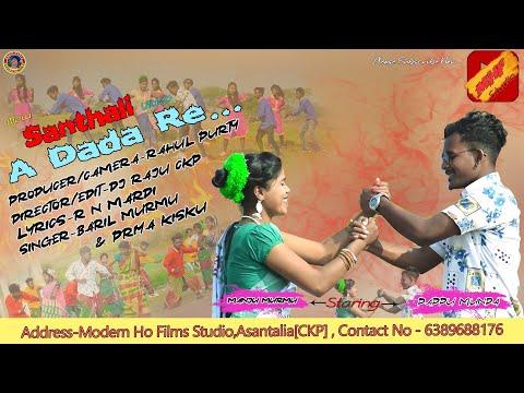 E Dada Re (full Video)|| New Santhali Song 2020 ||