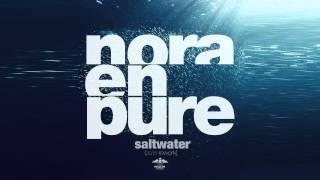 Nora En Pure - Saltwater 2015 Rework