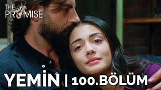 Yemin 100. Bölüm | The Promise Season 2 Episode 100