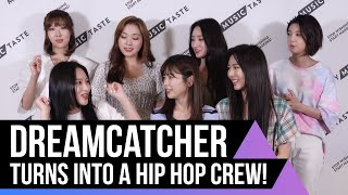 DREAMCATCHER sings 'PIRI' in different genres!