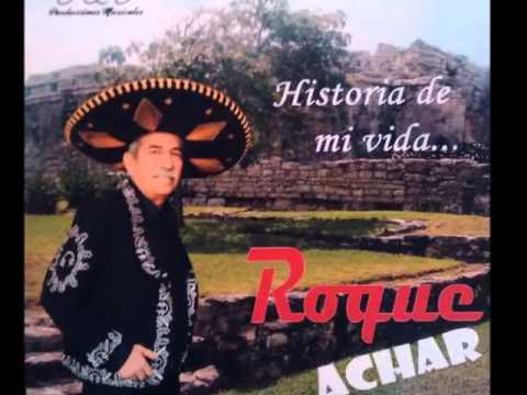 No quiero verte llorar - Roque Achar