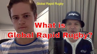 What is Global Rapid Rugby?