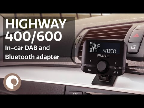 Pure Highway 400/600 In-Car DAB Digital Radio and Bluetooth Adapter