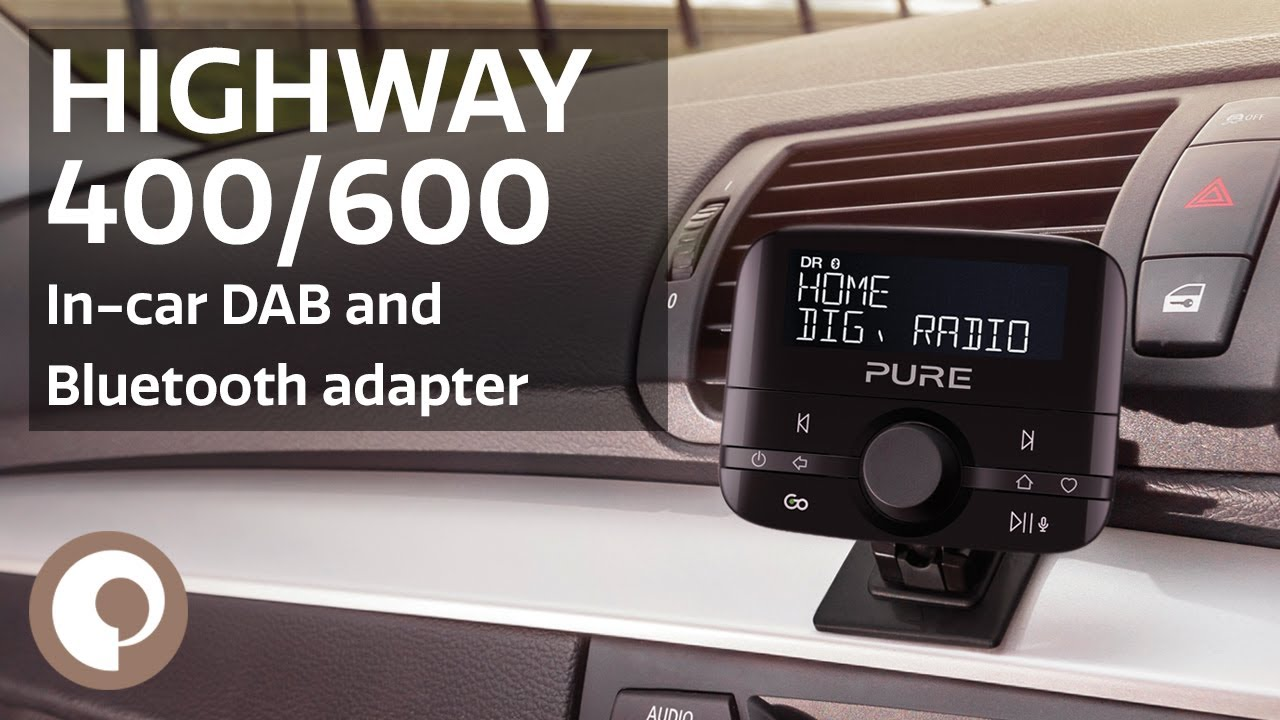 Pure Highway 400/600 - In-Car DAB Radio and Bluetooth Adapter
