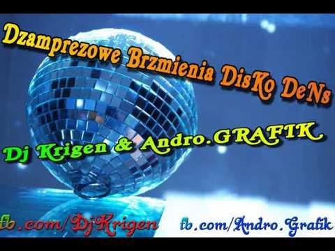 Dj Krigen & Andro.GRAFIK - Dzamprezowe Brzmienia DisKo DeNs