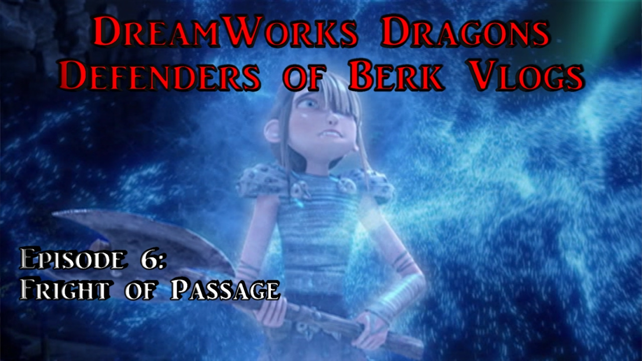 dreamworks dragons riders of berk season 2 episode 6