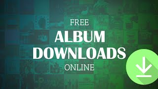 How to download songs and music albums for free