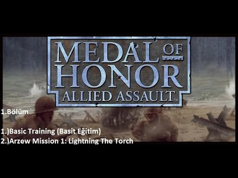 Medal of Honor: Allied Assault -Basic Training /Arzew Mission 1: Lightning The Torch-Nostalji Kuşağı