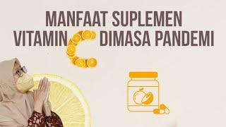 257 - Suplemen Vitamin C Dimasa Pandemi