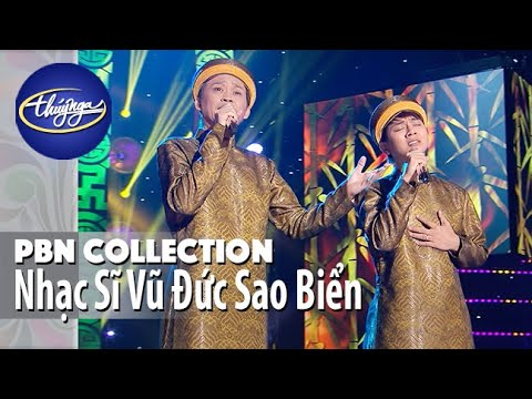 PBN Collection | Nhạc Sĩ Vũ Đức Sao Biển