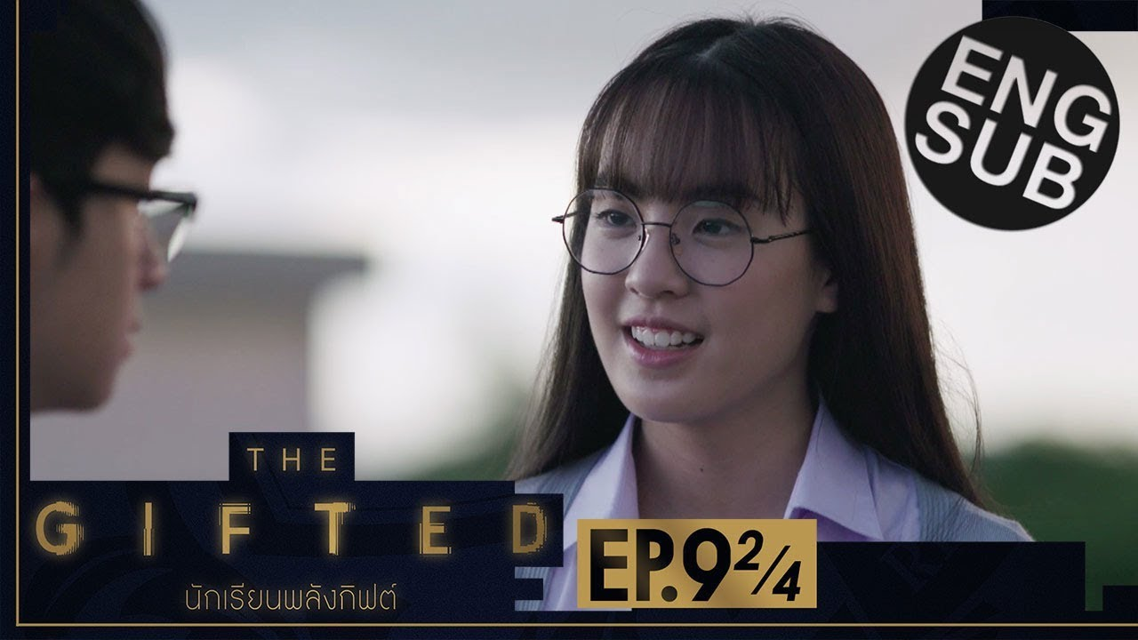 Download [Eng Sub] THE GIFTED นักเรียนพลังกิฟต์ | EP.9 [2/4]