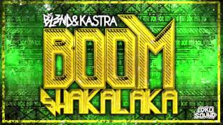 DJ BL3ND & Kastra - Boomshakalaka [Free Download]
